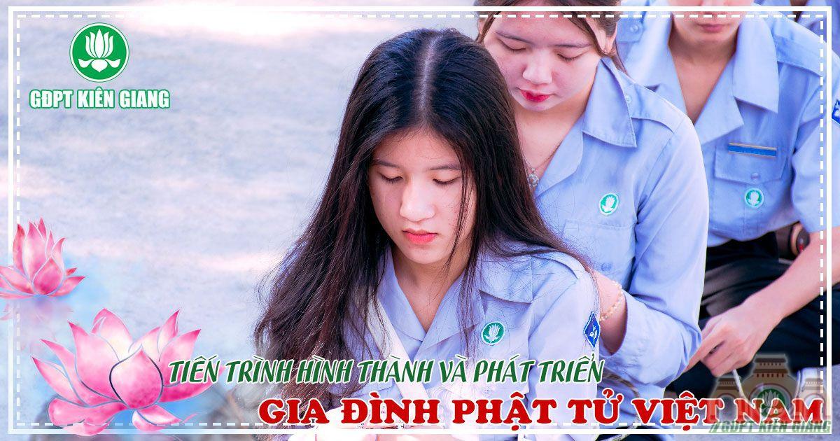 Tien Trinh Hinh Thanh Va Phat Trien Gia Dinh Phat Tu Viet Nam Bai 30 1