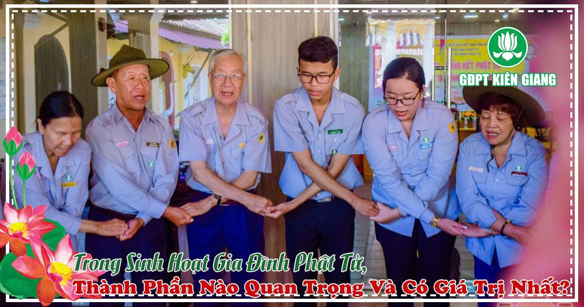 Trong Sinh Hoat Gia Dinh Phat Tu Thanh Phan Nao Quan Trong Va Co Gia Tri Nhat 1