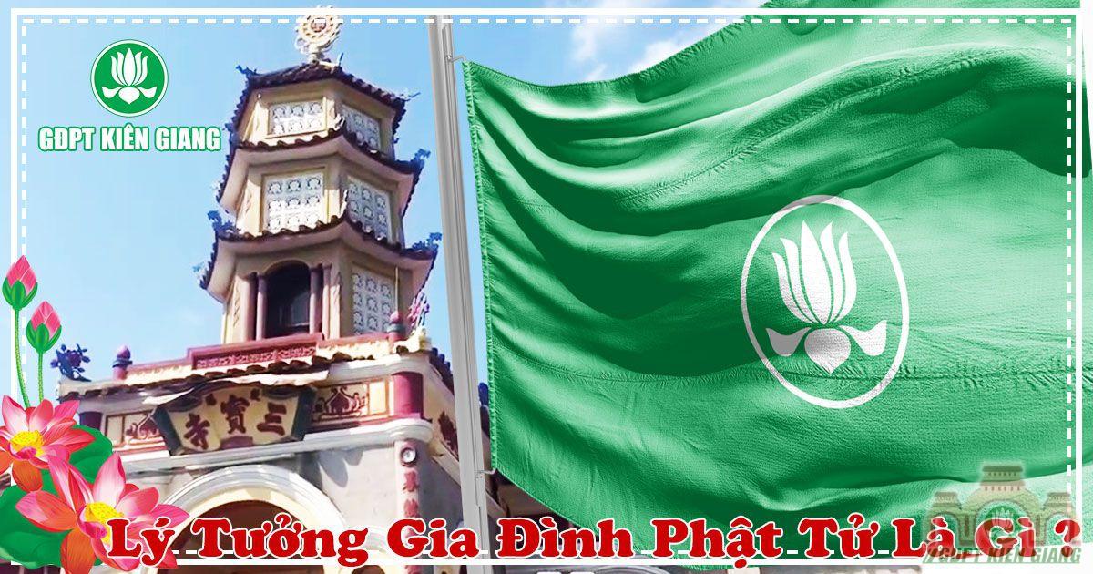 Ly Tuong Gia Dinh Phat Tu La Gi