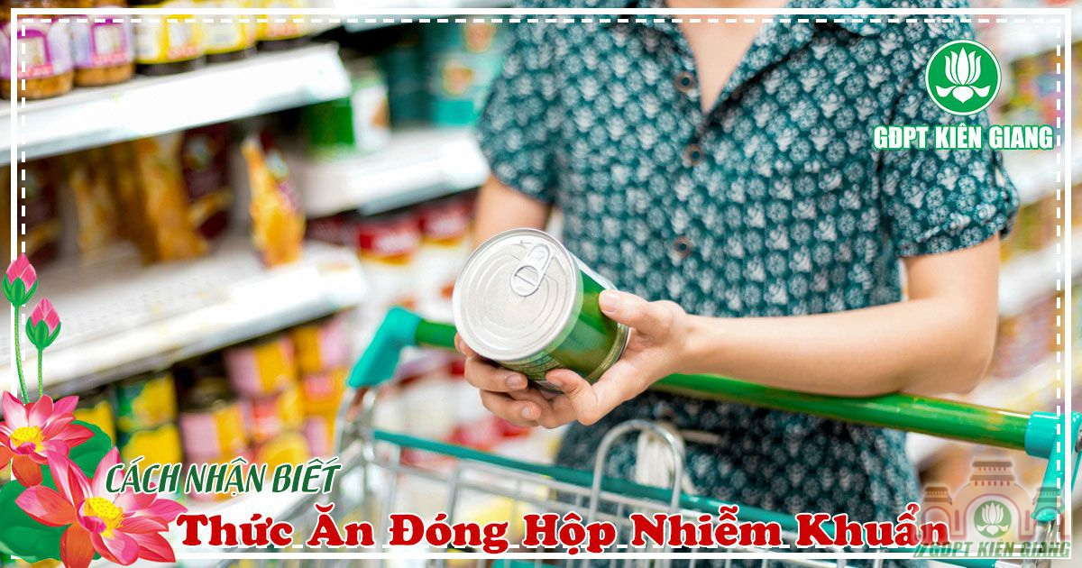 Cach Nhan Biet Thuc An Dong Hop Nhiem Khuan 1