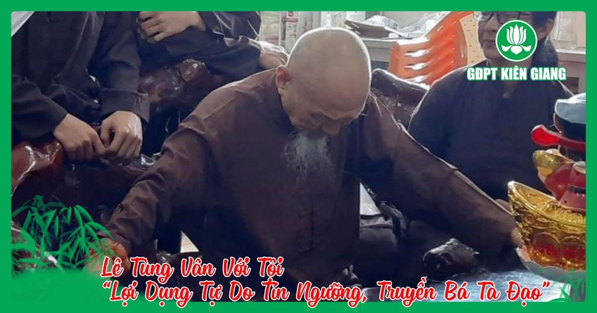 Le Tung Van Voi Toi Loi Dung Tu Do Tin Nguong Truyen Ba Ta Dao 2