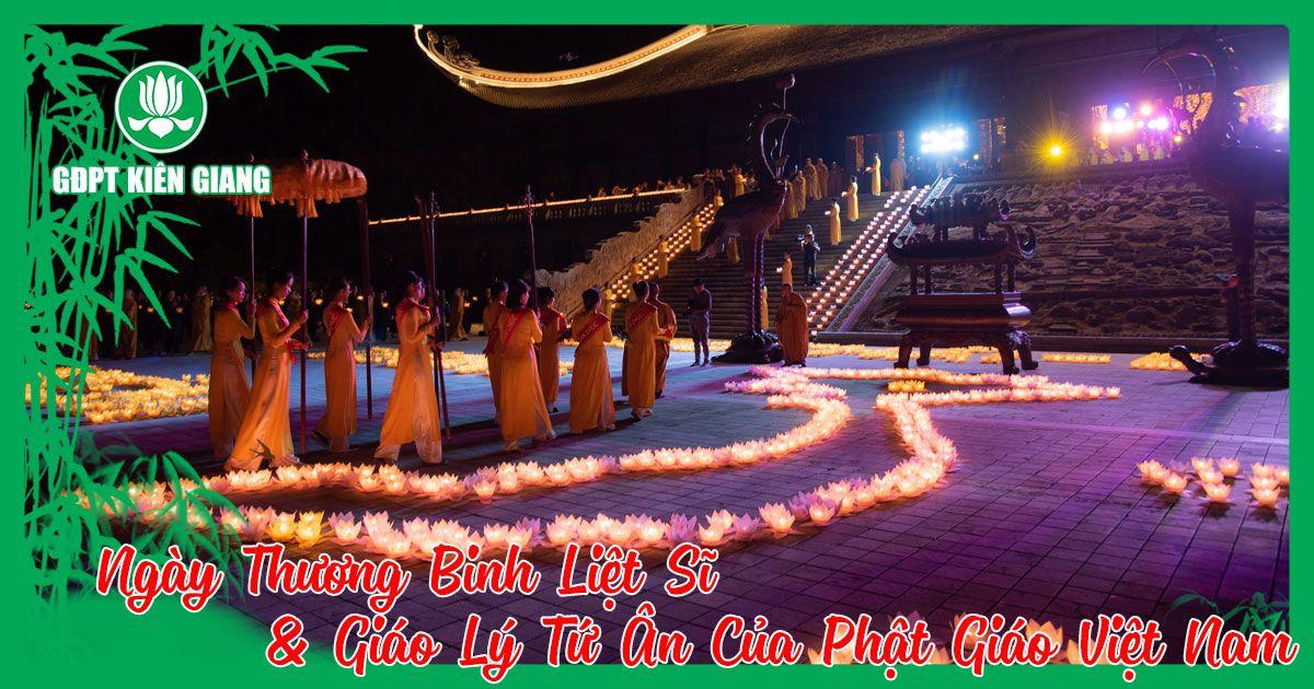 Ngay Thuong Binh Liet Si Giao Ly Tu An Cua Phat Giao Viet Nam 1