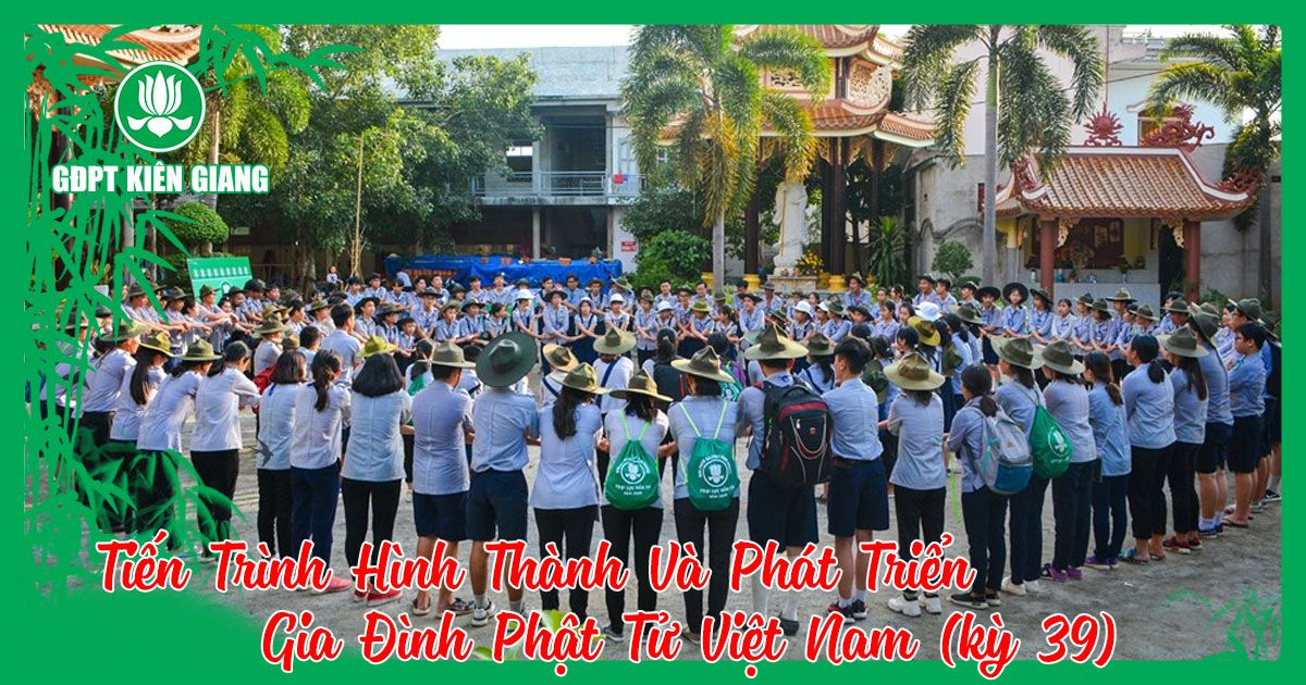 Tien Trinh Hinh Thanh Va Phat Trien Gia Dinh Phat Tu Viet Nam Bai 39 1